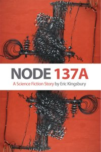 Node 137a a free science fiction ebook kiteba a futurist blog and if you enjoy i hope youll share and maybe leave me a comment saying you liked it fandeluxe Choice Image